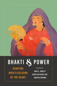 Cover Bhakti and Power