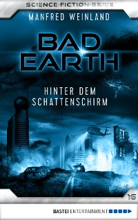 Cover Bad Earth 16 - Science-Fiction-Serie