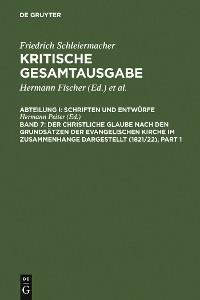 Cover Der christliche Glaube nach den Grundsätzen der evangelischen Kirche im Zusammenhange dargestellt (1821/22)