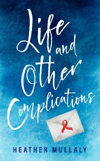 Cover Life and Other Complications