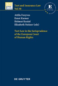 Cover Tort Law in the Jurisprudence of the European Court of Human Rights