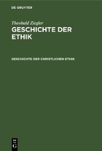 Cover Geschichte der christlichen Ethik