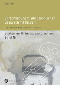 Cover Sprachbildung im philosophischen Gespräch mit Kindern