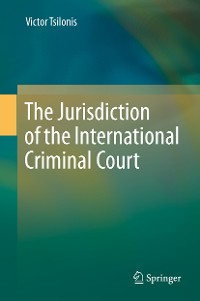 Cover The Jurisdiction of the International Criminal Court