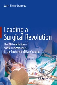 Cover Leading a Surgical Revolution