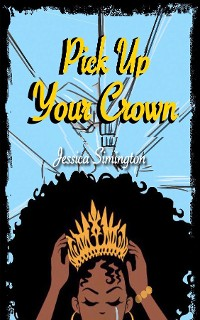 Cover Pick Up Your Crown