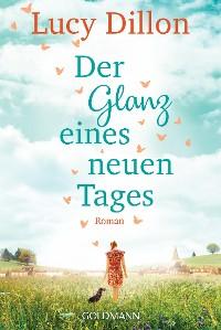 Cover Der Glanz eines neuen Tages
