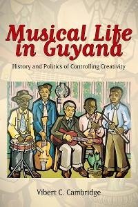Cover Musical Life in Guyana