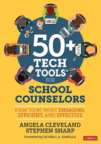 Cover 50+ Tech Tools for School Counselors