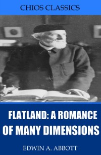 Cover Flatland: A Romance of Many Dimensions (Illustrated)