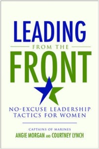 Cover Leading from the Front: No-Excuse Leadership Tactics for Women