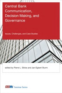 Cover Central Bank Communication, Decision Making, and Governance