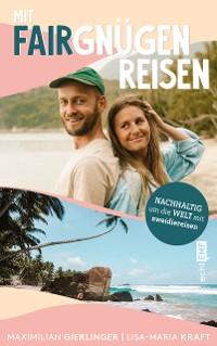 Cover Mit Fairgnügen reisen