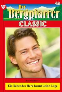 Cover Der Bergpfarrer Classic 43 – Heimatroman