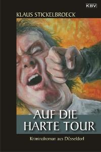 Cover Auf die harte Tour