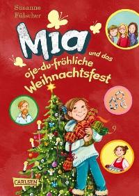 Cover Mia 12: Mia und das oje-du-fröhliche Weihnachtsfest