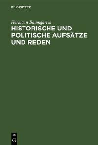 Cover Historische und politische Aufsätze und Reden