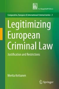 Cover Legitimizing European Criminal Law
