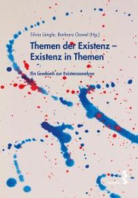 Cover Themen der Existenz - Existenz in Themen