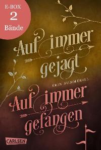 Cover Auf immer gejagt und Auf immer gefangen – beide Bände der Fantasy-Serie in einer E-Box! (Königreich der Wälder )