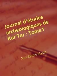 Cover Journal d'études archéologiques de Kar'Ter