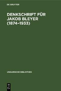 Cover Denkschrift für Jakob Bleyer (1874–1933)