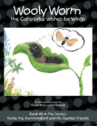Cover Wooly Worm the Caterpillar Wishes for Wings