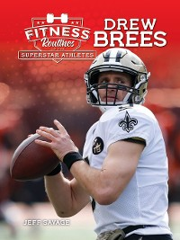 Cover Fitness Routines of Drew Brees