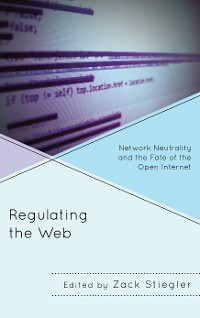 Cover Regulating the Web