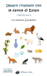 Cover Imparo l'italiano con le favole di Esopo