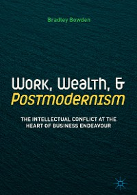 Cover Work, Wealth, and Postmodernism