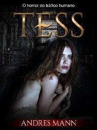Cover Tess: O Horror do Tráfico Humano
