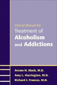Cover Clinical Manual for Treatment of Alcoholism and Addictions