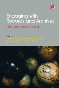 Cover Engaging with Records and Archives