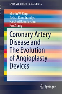 Cover Coronary Artery Disease and The Evolution of Angioplasty Devices