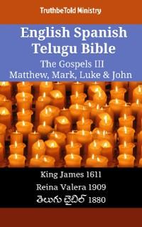 Cover English Spanish Telugu Bible - The Gospels III - Matthew, Mark, Luke & John