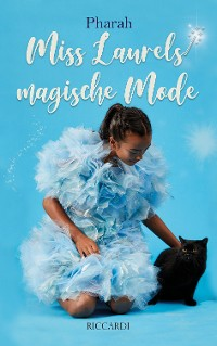 Cover Miss Laurels magische Mode