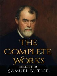 Cover Samuel Butler: The Complete Works
