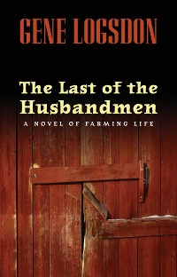 Cover The Last of the Husbandmen