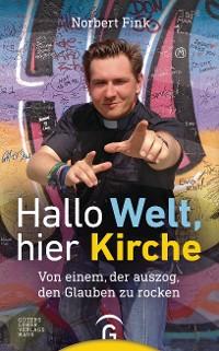 Cover Hallo Welt, hier Kirche