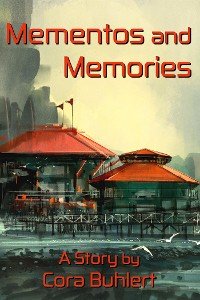 Cover Mementos and Memories