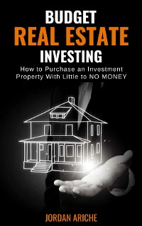 Cover Budget Real Estate Investing
