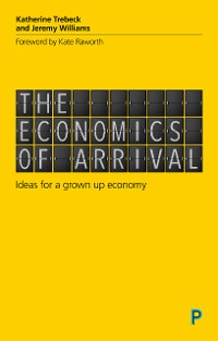 Cover The Economics of Arrival