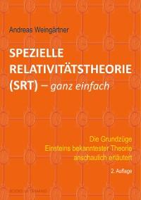Cover Spezielle Relativitätstheorie (SRT) - ganz einfach