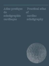 Cover Atlas pratique de scintigraphie cardiaque / Practical atlas of cardiac scintigraphy