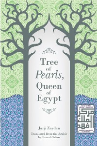 Cover Tree of Pearls, Queen of Egypt