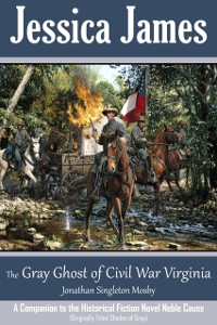 Cover Gray Ghost of Civil War Virginia: John Singleton Mosby