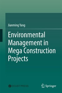 Cover Environmental Management in Mega Construction Projects