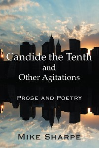 Cover Candide the Tenth and Other Agitations