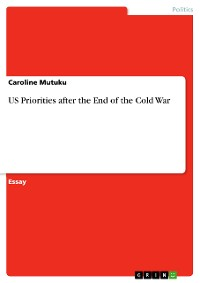 Cover US Priorities after the End of the Cold War